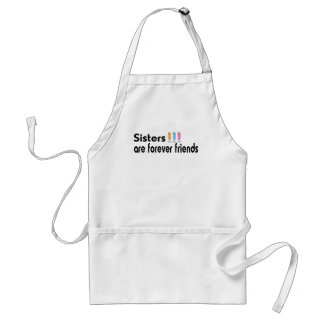 Sisters are forever friends adult apron