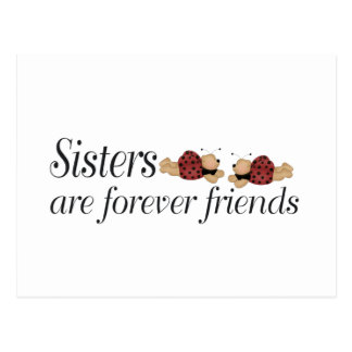 Sisters are forever friends postcard