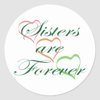 Sisters are Forever Round Sticker