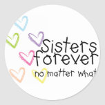 Sisters are forever sticker