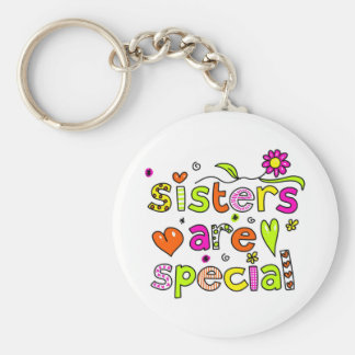 Sisters are Special Keychain