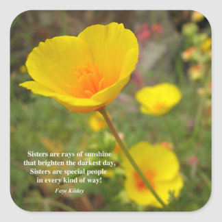 Sisters Are Special Poem Yellow Poppy Square Sticker