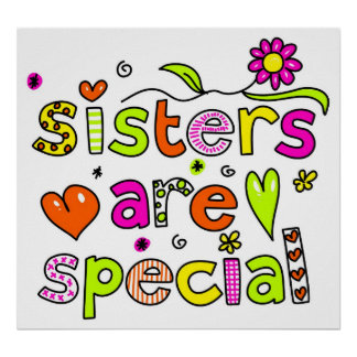 Sisters are Special Poster