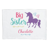 Sisters Big Sister Unicorn Pretty Colorful Kids Pillow Case