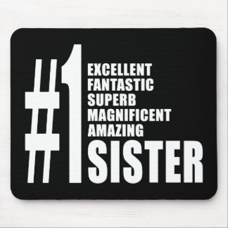 Sisters Birthdays Gifts : Number One Sister Mousepads