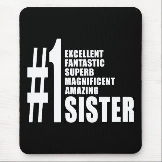 Sisters Birthdays Gifts : Number One Sister Mouse Pads