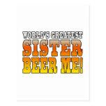 Sisters Birthdays Worlds Greatest Sister Beer Me Postcard