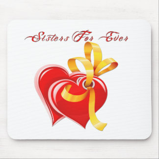 Sisters For Ever Hearts Mousepad