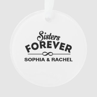Sisters Forever Ornament
