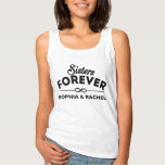 Sisters Forever Tank Top