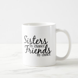 Sisters Friends cup