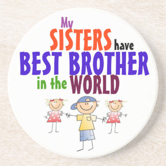 Sisters have Best Brother Coaster