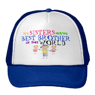 Sisters have Best Brother Hat