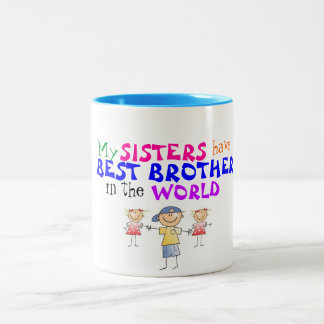 Sisters have Best Brother Mug