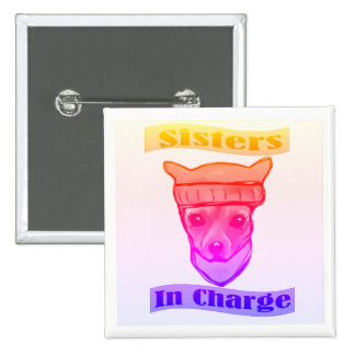SISTERS IN CHARGE BUTTON