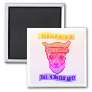 SISTERS IN CHARGE MAGNET