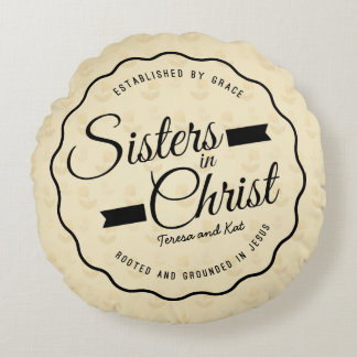 Sisters in Christ Pillow