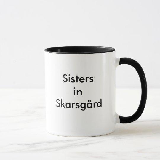 Sisters in Skarsgård, We're witty.We're bold.We... Mug