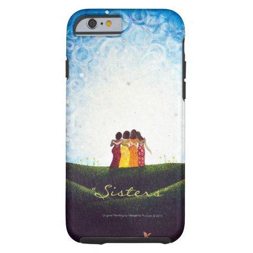 """Sisters"" iPhone 6 case Tough Case"