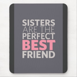 Sisters Quote Mouse Pad
