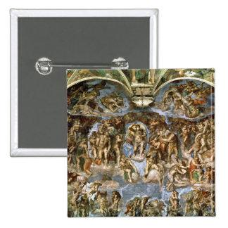 Sistine Chapel: The Last Judgement, 1538-41 Pinback Buttons