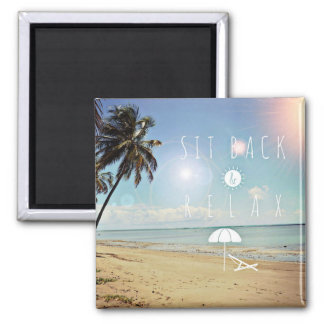 Sit back and Relax Palm Trees on a Tropical Beach Magnet
