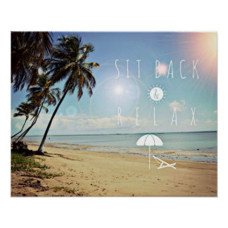Sit back and Relax Palm Trees on a Tropical Beach Poster