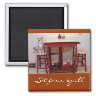 Sit for a spell 2 inch square magnet