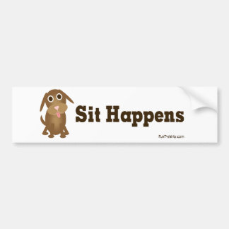 Sit happens bumper sticker