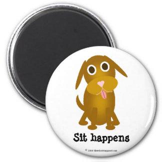 Sit happens magnet