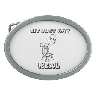 SIT JUST GOT REAL Belt Buckle