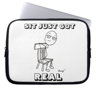 SIT JUST GOT REAL Laptop Sleeve