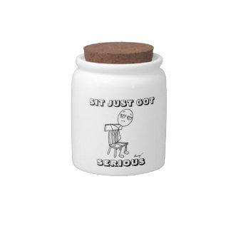 SIT JUST GOT SERIOUS Candy Jar
