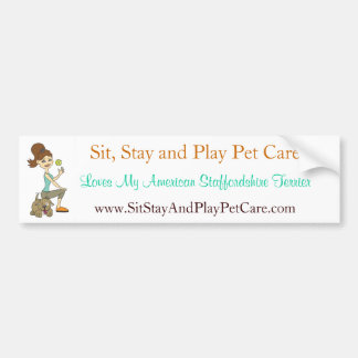 Sit, Stay and Play Pet Care Love My Staffordshire Car Bumper Sticker