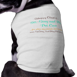 Sit, Stay and Play Pet Care Office Pet T-Shirt