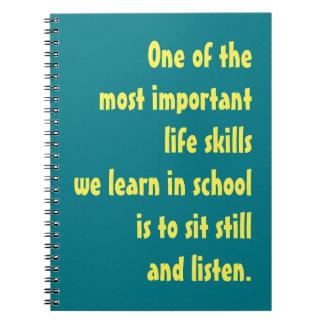 Sit Still and Listen Notebook