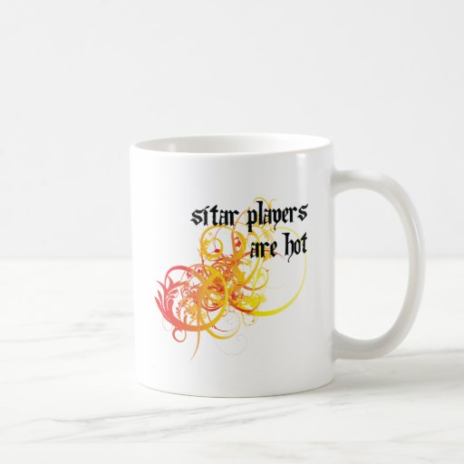 Sitar Players Are Hot Classic White Coffee Mug