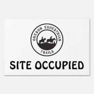Site Occupied Sign