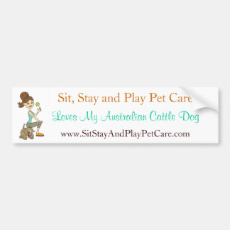 SitStay&PlayPetCare Love My Australian Cattle Dog Car Bumper Sticker