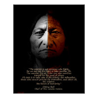 Sitting Bull Warrior quote. Poster