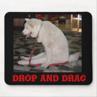 SittingDog[1], DROP AND DRAG Mouse Pad