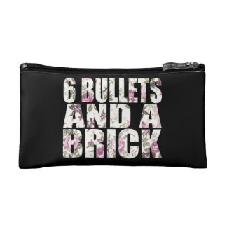 Six Bullets and a Brick Cosmetic Bag