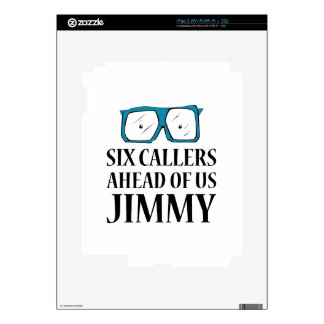 Six Callers Decal For iPad 2