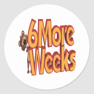 Six More Weeks Classic Round Sticker
