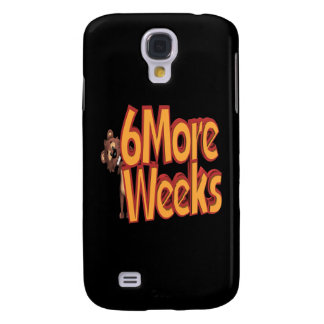Six More Weeks Galaxy S4 Cover