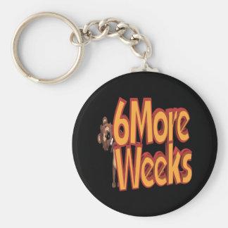 Six More Weeks Keychain