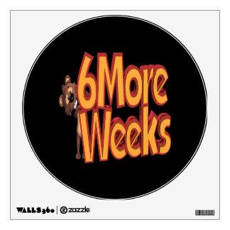 Six More Weeks Wall Skins