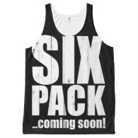 Six pack ... coming soon! All-Over print tank top