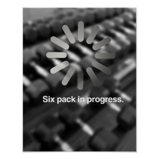 Six pack in progress -   Guy Fitness -.png Poster