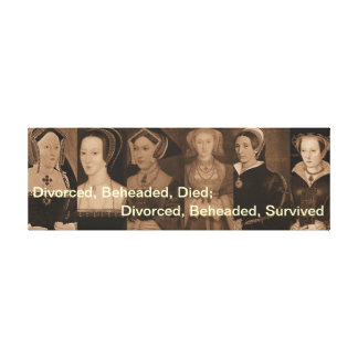 Six Wives of Henry VIII Banner Canvas Gallery Wrap Canvas